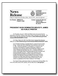 President Bush Nominates Bruce R. James ... by Sherman, Andrew Magoun