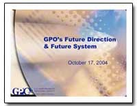 Gpo's Future Direction and Future System by