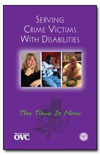 Serving Crime Victims with Disabilities by Ashcroft, John, Attorney General
