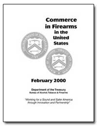 Commerce in Firearms in the United State... by Buckles, Bradley A.