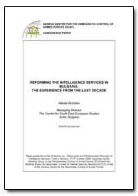 Reforming the Intelligence Services in B... by Bozhilov, Nikolai