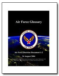 Air Force Glossary by Rayburn, Bentley B.