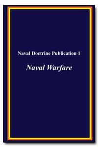 Naval Doctrine Publication 1 Naval Warfa... by Knox, Dudley W.
