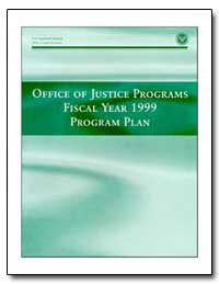 Office of Justice Programs Fiscal Year 1... by Holder, Eric H.