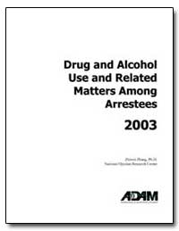 Drug and Alcohol Use and Related Matters... by