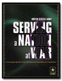 United States Army Serving a Nation at W... by Schoomaker, Peter J.