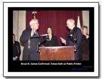 Bruce R. James Confirmed, Takes Oath as ... by