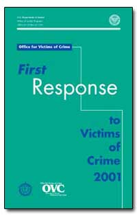First Response to Victims of Crime by Gillis, John W.