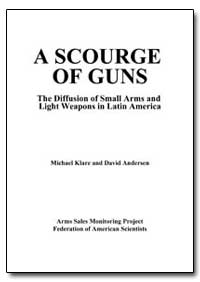 A Scourge of Guns by Klare, Michael