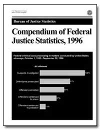 Compendium of Federal Justice Statistics... by Chaiken, Jan M.