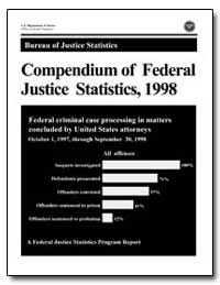 Compendium of Federal Justice Statistics... by