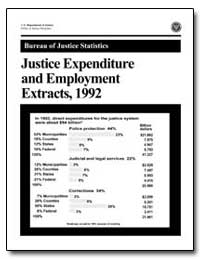 Justice Expenditure and Employment Extra... by Lindgren, Sue A.