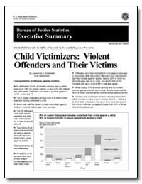 Child Victimizers : Violent Offenders an... by Greenfeld, Lawrence A.