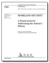 Homeland Security a Framework for Addres... by Walker, David M.
