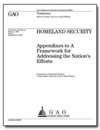 Homeland Security Appendixes to a Framew... by Walker, David M.