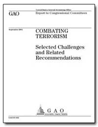 Combating Terrorism Selected Challenges ... by