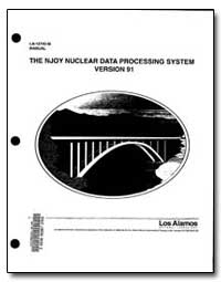 The Njoy Nuclear Data Processing System ... by Macfarlane, R. E.