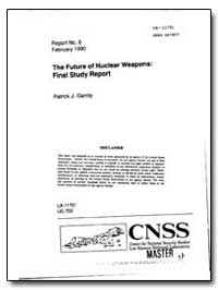 The Future of Nuclear Weapons: Final Stu... by Garrity, Patrick J.