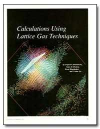 Calculations Using Lattice Gas Technique... by Doolen, Gary D.