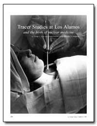 Tracer Studies at Los Alamos and the Bir... by Voelz, George L.