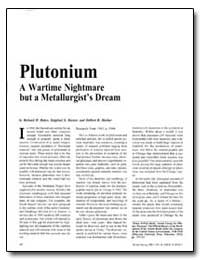 Plutonium a Wartime Nightmare but a Meta... by Baker, Richard D.