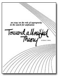 An Essay on the Role of Supergravity in ... by Slansky, Richard C.