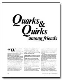 Quarks &Quirks Among Friends by
