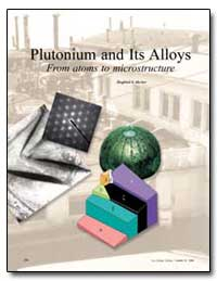 Plutonium and Its Alloys from Atoms to M... by Hecker, Siegfried S.