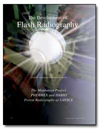 The Development of Flash Radiography by Cunningham, Gregory S.