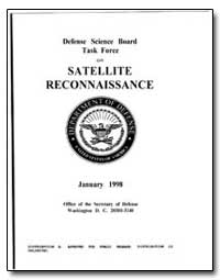Defense Science Board Task Force on Sate... by Fields, Craig I.