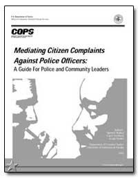 Mediating Citizen Complaints against Pol... by Walker, Samuel