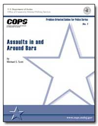 Assaults in and Around Bars by Scott, Michael S.