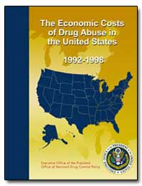 The Economic Costs of Drug Abuse in the ... by