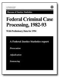 Federal Criminal Case Processing, 1982-9... by Chaiken, Jan M.