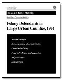 Felony Defendants in Large Urban Countie... by Reaves, Brian A., Ph. D.