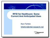 Rfid for Healthcare: Some Current and An... by Fishkin, Ken