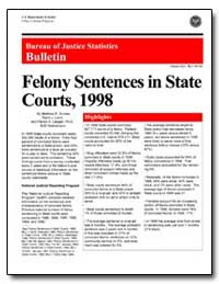 Felony Sentences in State Courts, 1998 by Durose, Matthew R.
