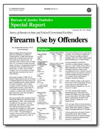 Firearm Use by Offenders by Harlow, Caroline Wolf, Ph. D.