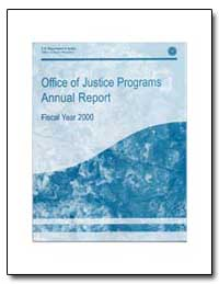 Office of Justice Programs Annual Report... by