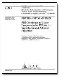 Fbi Transformation Fbi Continues to Make... by Ekstrand, Laurie E.