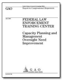 Federal Law Enforcement Training Center ... by Stana, Richard M.