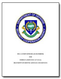 Dsca Action Officer (Ao) Handbook for Fo... by Lazarus, Glenn A.