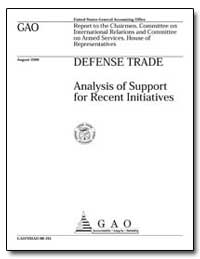 Defense Trade Analysis of Support for Re... by Schinasi, Katherine V.