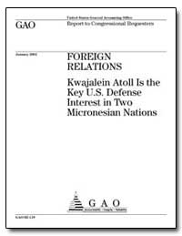 Foreign Relations Kwajalein Atoll Is the... by Yager, Loren