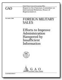 Foreign Military Sales Efforts to Improv... by Schinasi, Katherine V.