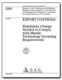 Export Controls Regulatory Change Needed... by Schinasi, Katherine V.