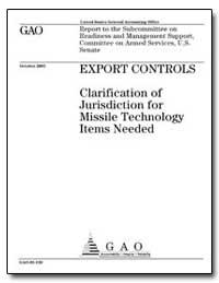 Export Controls Clarification of Jurisdi... by Schinasi, Katherine V.