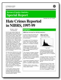 Hate Crimes Reported in Nibrs, 1997-99 by Strom, Kevin J.