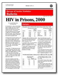 Hiv in Prisons, 2000 by Maruschak, Laura M.