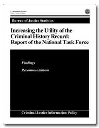 Increasing the Utility of the Criminal H... by Chaiken, Jan M.